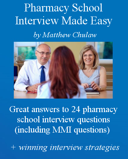 Pharmacy School Interview Made Easy eBook