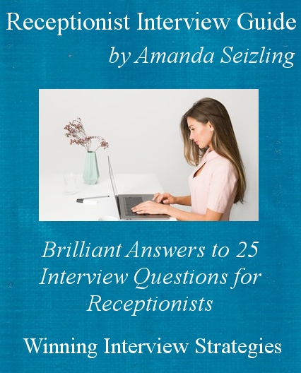 TOP 12 Interview Questions for Medical Receptionist in 2019